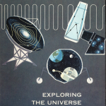 Science Art: <i>Exploring the Universe</i>, from <i>Looking Into Science</i> supplements, 1965